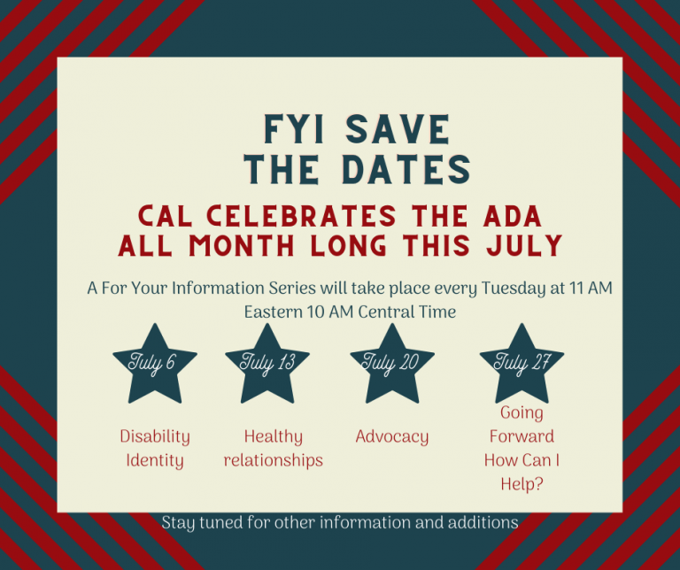 CAL Celebrates ADA during the month of July.